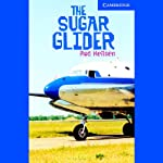 The Sugar Glider | Rod Neilsen