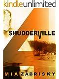 SHUDDERVILLE FOUR