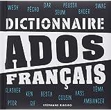 Dictionnaire Ados Français