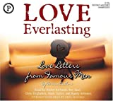 Love Everlasting: Love Letters From Famous Men
