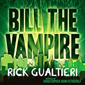 Bill the Vampire | Rick Gualtieri