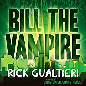 Bill the Vampire Audiobook