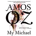 My Michael Audiobook by Amos Oz, Nicholas de Lange - translation Narrated by Lisa Flanagan