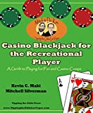 img - for Casino Blackjack for the Recreational Player: A Guide to Playing for Fun and Casino Comps book / textbook / text book