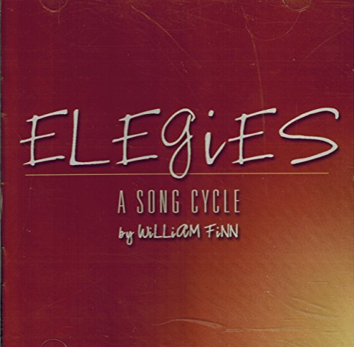 Elegies - A Song Cycle by William Finn (Elegies A Song Cycle compare prices)
