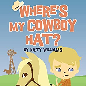 Where's My Cowboy Hat? Audiobook