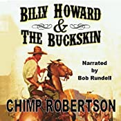 Billy Howard & the Buckskin | Chimp Robertson