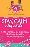 Dr. Angelique S. Jackson Stay Calm and Write: A little bit of sassy, but oh so classy... Miss Congeniality Girls Self-Awareness Journal