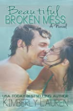 Beautiful Broken Mess (Broken, Series #2)