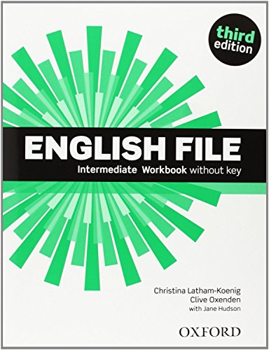 English File Intermediate: Student's Book and Workbook Without Answer Key Pack 3rd Edition (English File Third Edition)