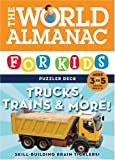 The World Almanac for Kids Puzzler Deck: Trucks, Trains & More!: Ages 3 to 5 Grades Pre-K - K