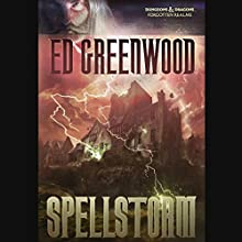 Spellstorm: Forgotten Realms: Elminster, Book 6 (       UNABRIDGED) by Ed Greenwood Narrated by John Pruden
