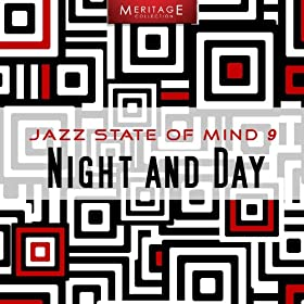 Meritage Jazz: Night and Day, Vol. 9