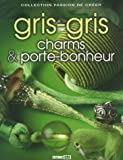 Gris-gris, charms et porte-bonheur