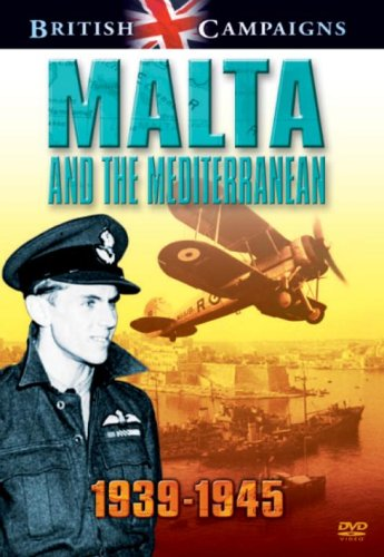 British Campaigns - Malta and the Mediterranean [DVD]