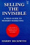 Selling the Invisible: A Field Guide...