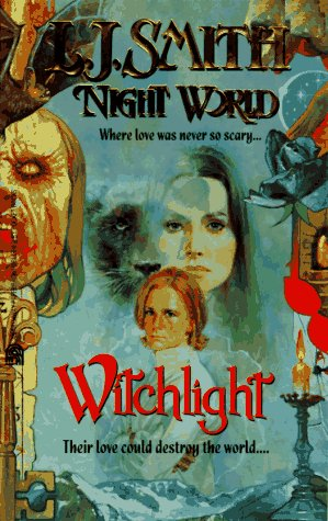 Witchlight Night World 9 (Night World)