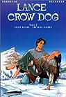 Lance Crow Dog, tome 2 : Coeur rouge-cheveux jaunes par Perrotin