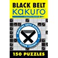 Black Belt Kakuro: 150 Puzzles (Martial Arts Kakuro)