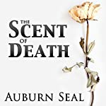 The Scent of Death | Auburn Seal