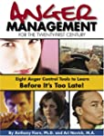 Anger Management for the Twenty-First...