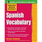 Practice Makes Perfect: Spanish Vocabularyby Dorothy Richmond