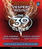 The 39 Clues Book Eleven: Vespers Rising (Audio)