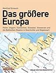 Das gr�ssere Europa: Ungarn, Slowenie...