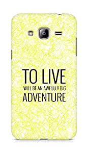 AMEZ to live will be an awfully big adventure Back Cover For Samsung Galaxy J3 (2016 EDITION)