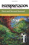 First and Second Samuel (Interpretation: a Bible Commentary for Teaching and Preaching) (Interpretation: A Bible Commentary for Teaching & Preaching) (0664238688) by Brueggemann, Walter