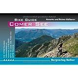 Comer See: 32 Mountainbike-Touren - mit GPS-Daten