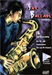 Sax Ballads, Band 1: 12 Pop-Balladen...