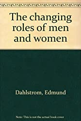 The changing roles of men and women