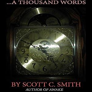 ...A Thousand Words | [Scott Smith]