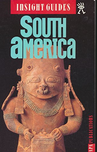 Insight Guides South America (3rd ed), Perrottet, Tony