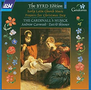 Byrd: Propers for Christmas Day