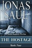 The Hostage (Sarah Roberts Thriller)