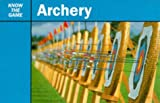 Grand National Archery Soc. Archery (Know the Game)