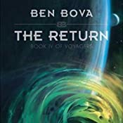 The Return: Book IV of Voyagers | [Ben Bova]