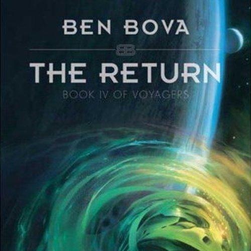 The Return (The Grand Tour #23) [AUDIBLE RIP] - Ben Bova