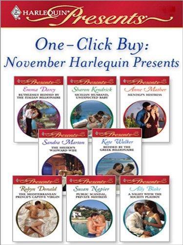 Emma Darcy, Kate Walker, Robyn Donald, Sandra Marton, Sharon Kendrick  Anne Mather - One-Click Buy: November Harlequin Presents