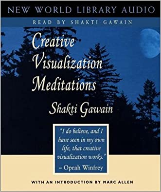 Creative Visualization Meditations (Gawain, Shakti) written by Shakti Gawain