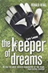 Keeper Of Dreams: One Man's Controver...