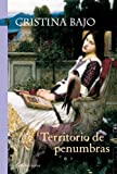 img - for Territorio de penumbras (Biblioteca Cristina Bajo) (Spanish Edition) book / textbook / text book