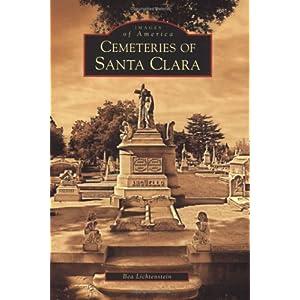 Cemeteries of Santa Clara (Images of America: California)