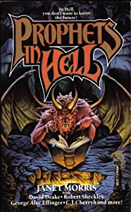 Prophets in Hell by Janet Morris