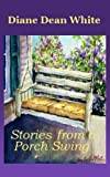 img - for Stories From a Porch Swing book / textbook / text book