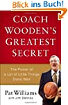 Coach Wooden's Greatest Secret: The P...