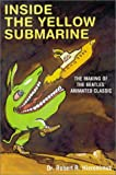 img - for Inside the Yellow Submarine book / textbook / text book