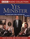 Yes Minister: Volume 3 (BBC Radio Collection)
